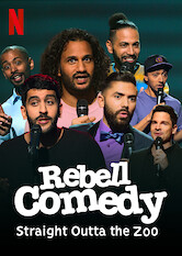 Search netflix RebellComedy: Straight Outta the Zoo