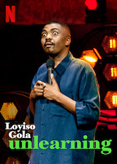 Search netflix Loyiso Gola: Unlearning